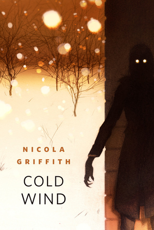 Cold Wind by Nicola Griffith