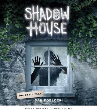 Shadow House, Book 2 by Dan Poblocki