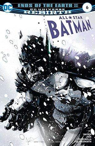 All-Star Batman #6 by Scott Snyder, Jock