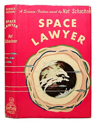 Space Lawyer by Nat Schachner