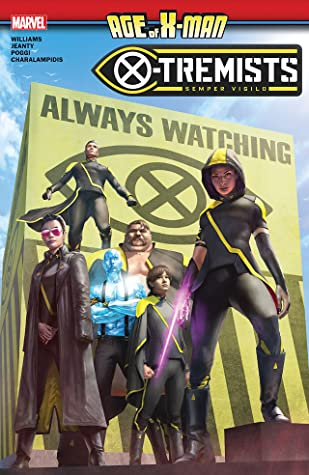 Age of X-Man: X-Tremists by Leah Williams, Georges Jeanty