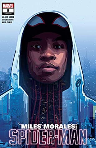 Miles Morales: Spider-Man (2018-) #8 by Patrick O'Keefe, Javier Garrón, Saladin Ahmed