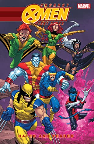 Uncanny X-Men: First Class - Hated and Feared by Joe Infurnari, Dennis Calero, Roger Langridge, Scott Koblish, Craig Rousseau, Roger Cruz, Scott Gray, Cameron Stewart, Jeff Parker, Sean Galloway, David A. Williams