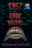 Cast in Dark Waters (Cemetery Dance Novella Series, #11) by Keith Minnion, Ed Gorman, Tom Piccirilli