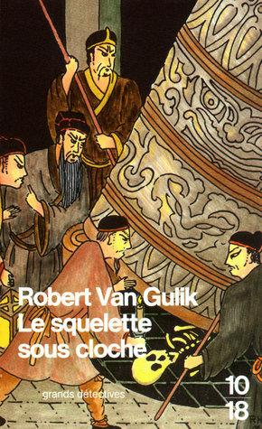 Squelette Sous Cloche by Robert van Gulik