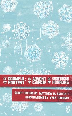 Of Doomful Portent by Matthew M. Bartlett