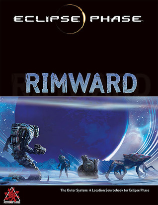 Eclipse Phase Rimward by Jack Graham, Posthuman Studios, Rob Boyle, Marc Huete, Nathaniel Dean, Brian Cross, John Snead