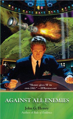 Against All Enemies by Jack Campbell, John G. Hemry