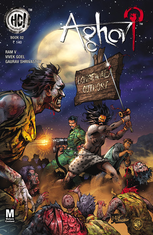 Aghori Book 2 by Gaurav Shrivastav, Vivek Goel, Ram V