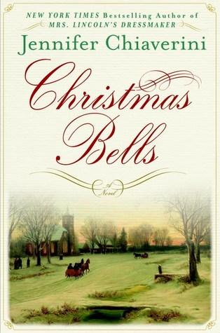Christmas Bells by Jennifer Chiaverini