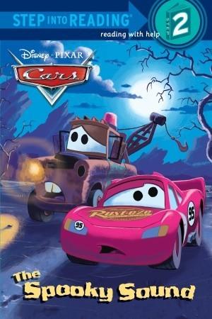 The Spooky Sound (Disney/Pixar Cars) by Ron Cohee, Melissa Lagonegro