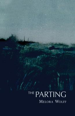 The Parting by Melora Wolff