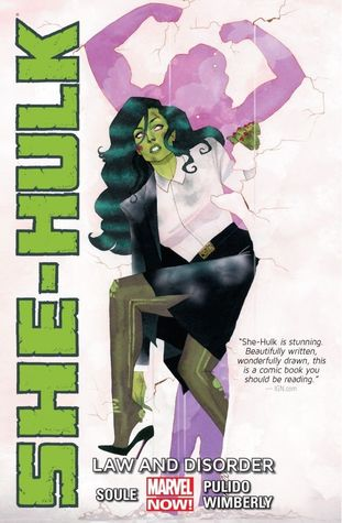 She-Hulk, Volume 1: Law and Disorder by Charles Soule, Javier Pulido, Ron Wimberly