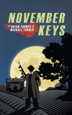 November Keys by Michael Turner, Brian Turner