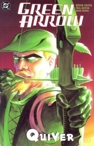 Green Arrow, Vol. 1: Quiver by Ande Parks, Phil Hester, Kevin Smith