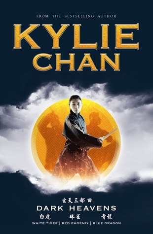 Dark Heavens Trilogy by Kylie Chan