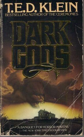 Dark Gods by T.E.D. Klein