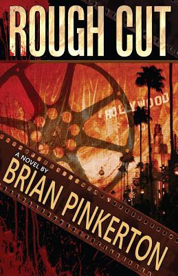 Rough Cut by Brian Pinkerton