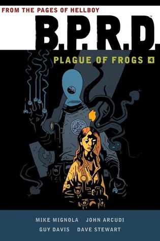 B.P.R.D.: Plague of Frogs 4 by Mike Mignola, Dave Stewart, Guy Davis, John Arcudi