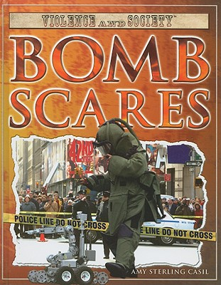 Bomb Scares by Amy Sterling Casil