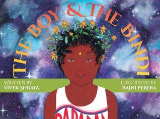 The Boy & The Bindi by Rajni Perera, Vivek Shraya
