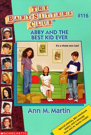 Abby and the Best Kid Ever by Nola Thacker, Ann M. Martin