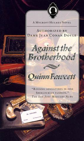 Against the Brotherhood by Quinn Fawcett, Chelsea Quinn Yarbro