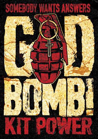 GodBomb! by Kit Power