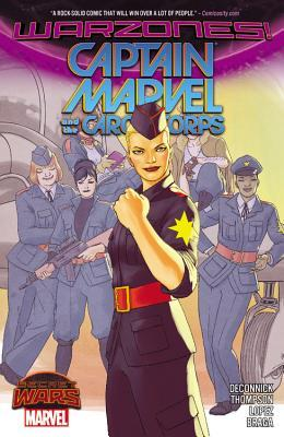 Captain Marvel and the Carol Corps by Kelly Thompson, Kelly Sue DeConnick, David López