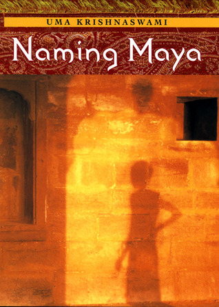 Naming Maya by Uma Krishnaswami