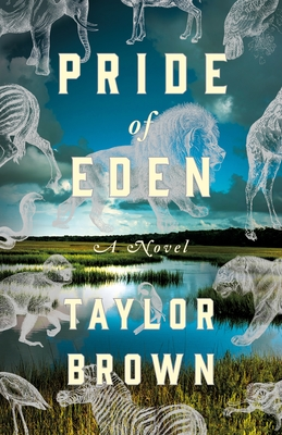 Pride of Eden by Taylor Brown