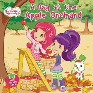 A Day at the Apple Orchard by Amy Ackelsberg, Laura Thomas