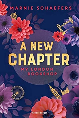 A New Chapter - My London Bookshop by Marnie Schaefers