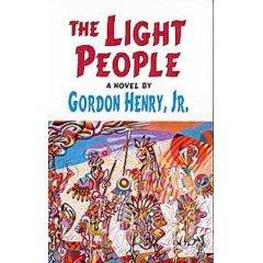 The Light People by Gordon Henry Jr.