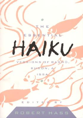 Essential Haiku Volume 20 by Hass