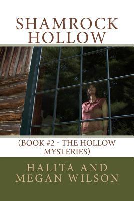Shamrock Hollow by Halita Wilson, Megan Wilson