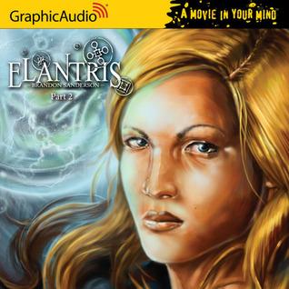 Elantris Full Cast Production, Part 2 of 3 by Brandon Sanderson