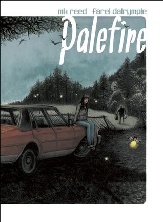 Palefire by M.K. Reed, Farel Dalrymple