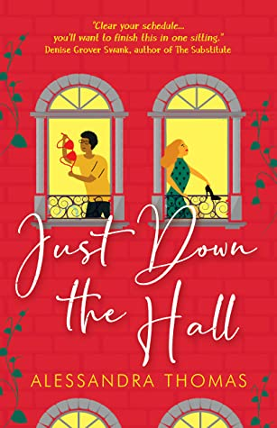 Just Down the Hall by Alessandra Thomas