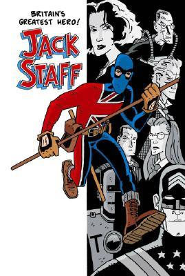 Jack Staff Volume 1: Everything Used to Be Black and White by Paul Grist