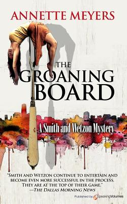 The Groaning Board by Annette Meyers