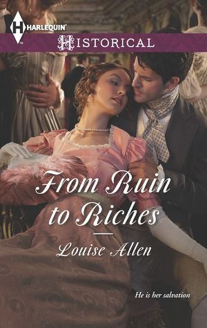 From Ruin to Riches by Louise Allen