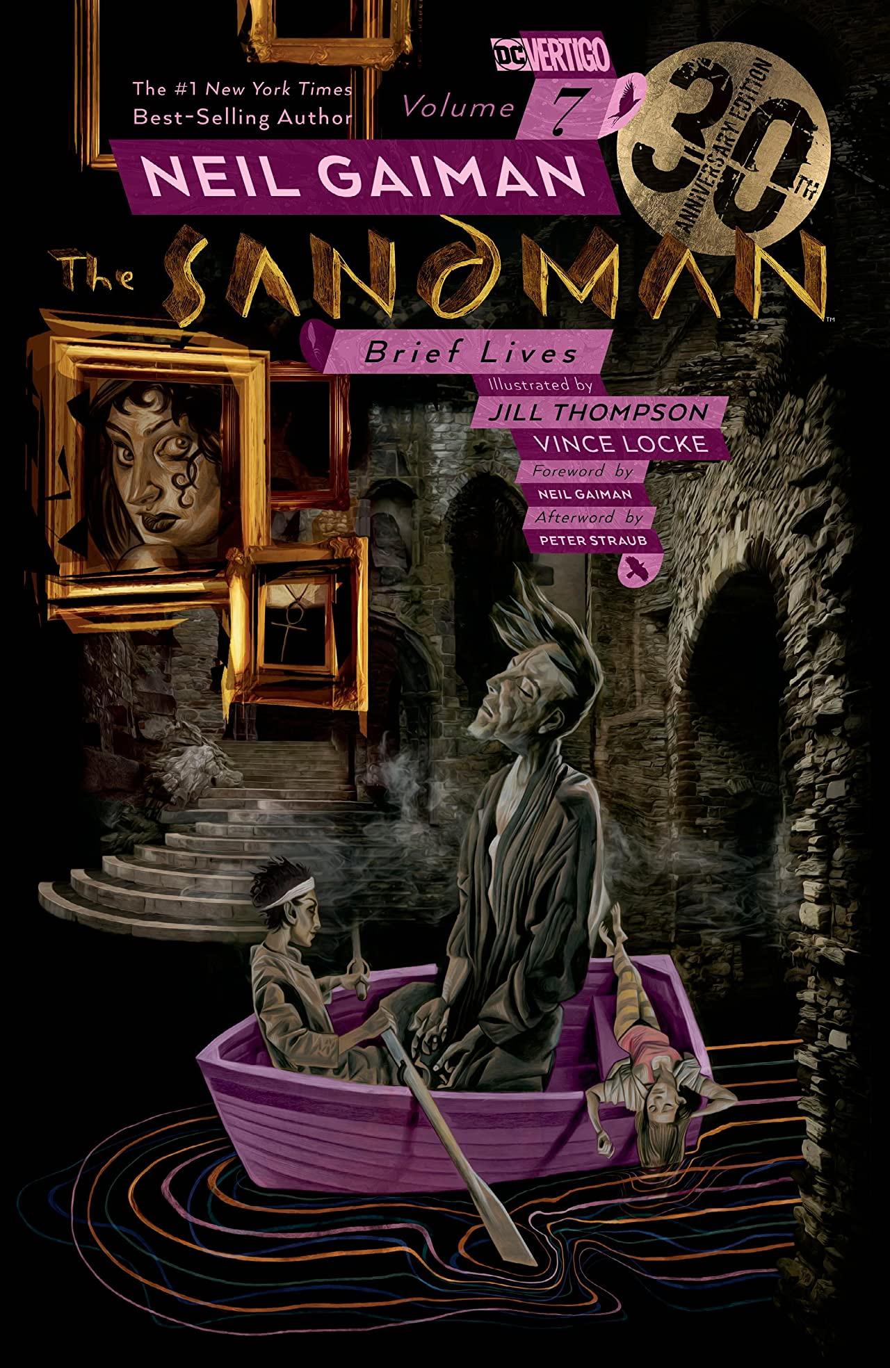 The Sandman, Vol. 7: Brief Lives - 30th Anniversary Edition by Neil Gaiman