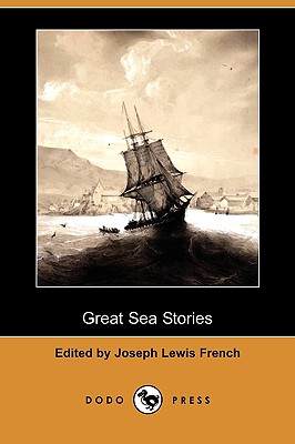 Great Sea Stories (Dodo Press) by Charles Kingsley, Frederick Marryat
