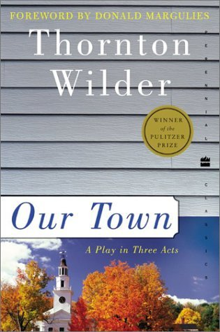 Our Town by Tappan Wilder, Thornton Wilder, Donald Margulies