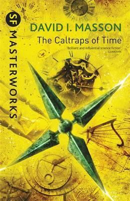 The Caltraps of Time by David I. Masson