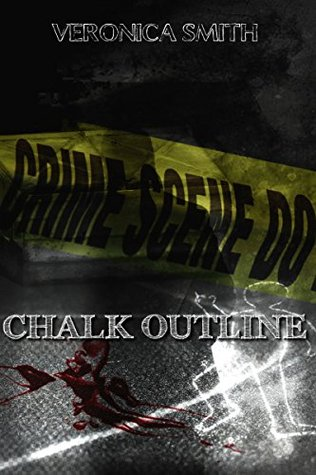 Chalk Outline by Veronica Smith