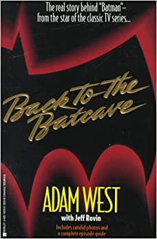 Back to the Batcave by Adam West, Jeff Rovin
