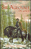 Life of Aglovale de Galis by Clemence Housman
