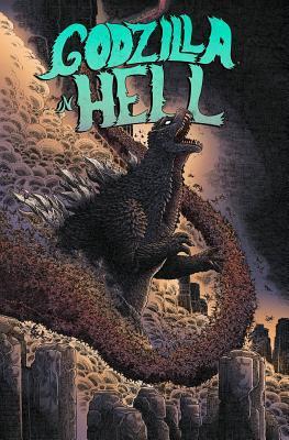 Godzilla in Hell by Bob Eggleton, Dave Wachter, James Stokoe, Ulises Fariñas